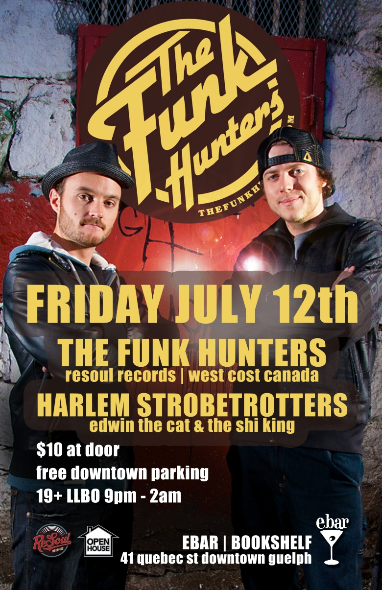 The Funk Hunters July 12th 2013 Ebar - Guelph ON